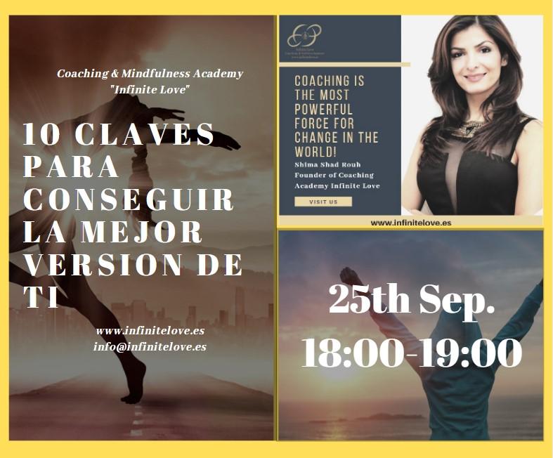 10 clave para ser la mejor version de ti. Seminario organizado por academia de coaching Inifinite Love en Marbella, Malaga, España