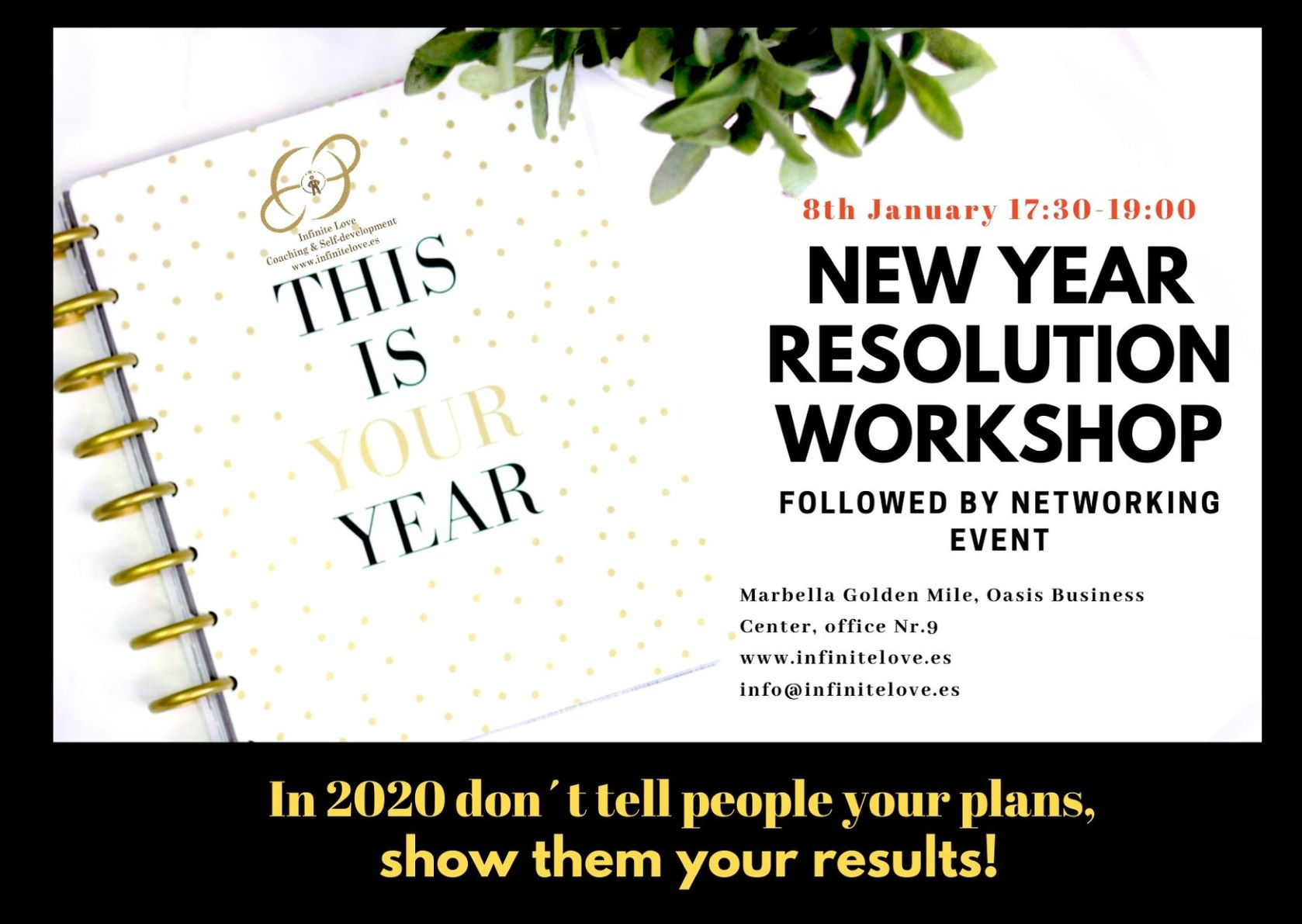 New year Resolution Workshop 2020 by Infinite Love Academy Marbella Spain