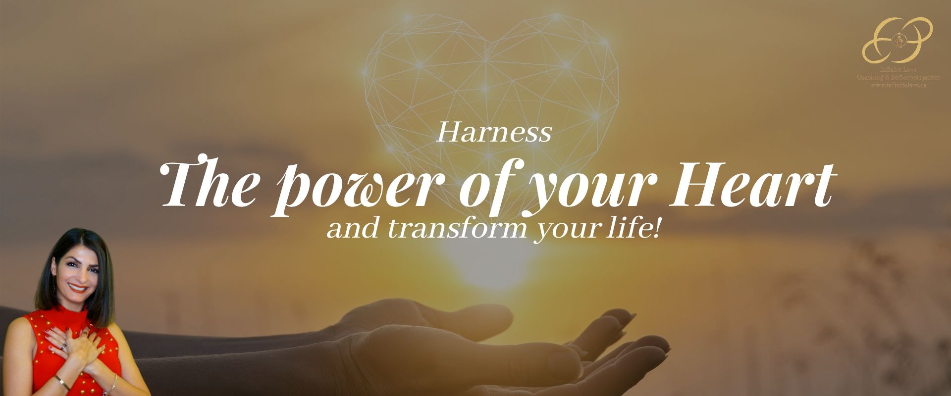 """Harness the """"Power of your Heart"""" & transform your life! by Shima Shad Rouh Heart intelligence facilitator Marbella Spain founder of coaching academy infinite love"""